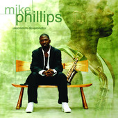 Mike Phillips - Live in Concert